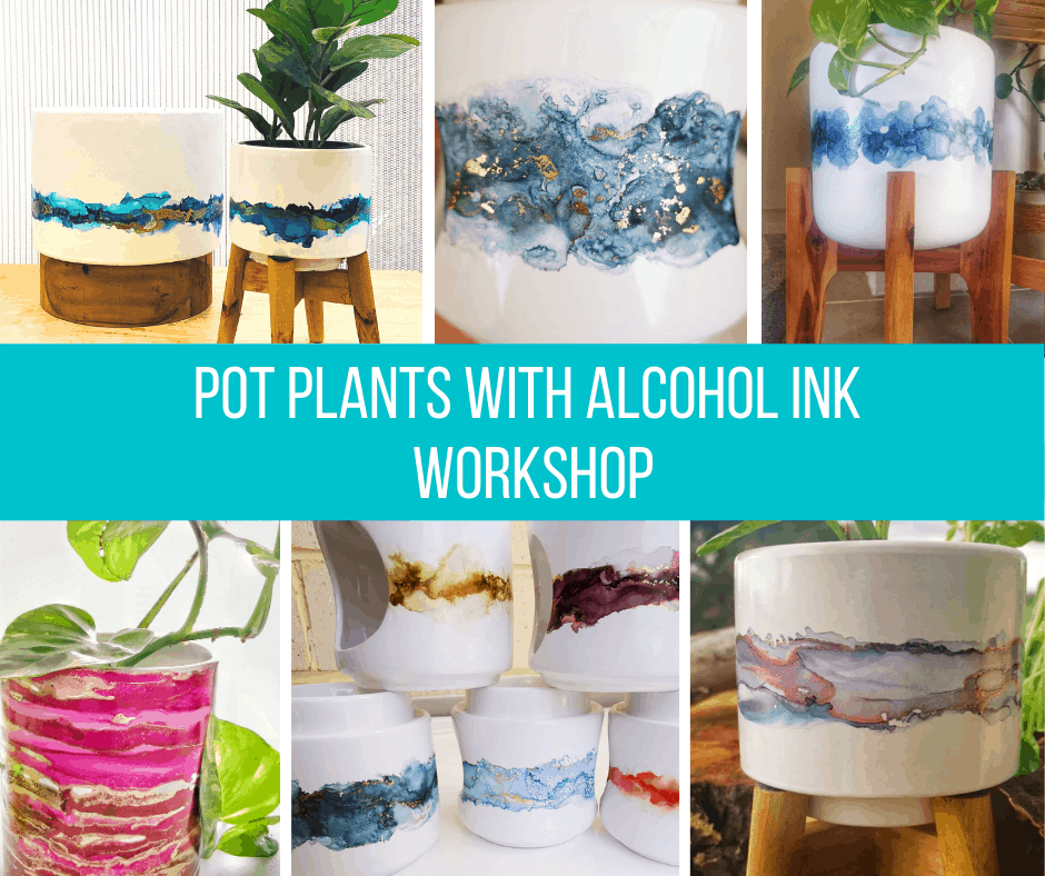 Copy of Pot Plants with Alcohol Ink Workshop